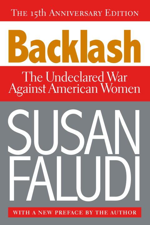 Backlash By Faludi, Susan