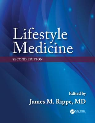 Lifestyle Medicine By Rippe, James M.